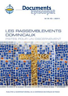 Les rassemblements dominicaux - DE 9/10 de 2011