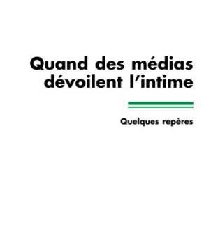 Quand des médias dévoilent l'intime, couverture de l'ouvrage